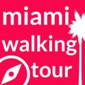 Miami Walking Tour
