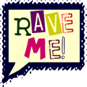 Rave Me!
