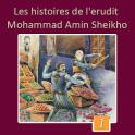L'histoires de M. Amin Sheikho