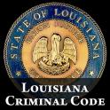 2016 Louisiana Criminal Code