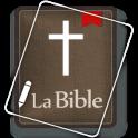 La Bible. Louis Segond