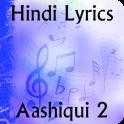 Lyrics of Aashiqui 2