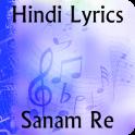 Lyrics of Sanam Re