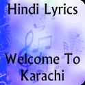 Lyrics of Welcome to Karachi