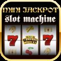 Mini Jackpot Slot Machine
