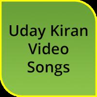Uday Kiran Hit Video Songs