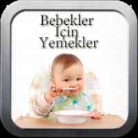 Bebekler İçin Yemek Tarifleri