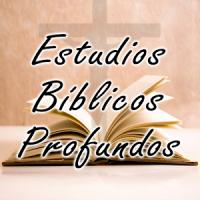 Estudios Bíblicos Profundos