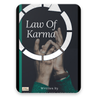 Law Of Karma- temperamental good karma