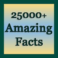 25000+ Amazing Facts