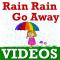 Rain Rain Go Away Poem VIDEOs